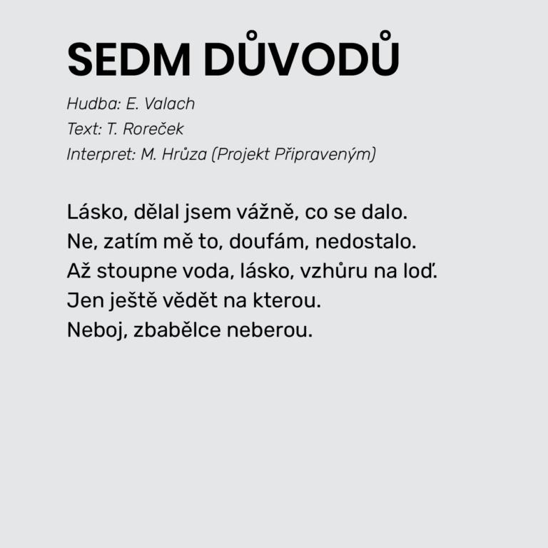 SEDM DŮVODŮ