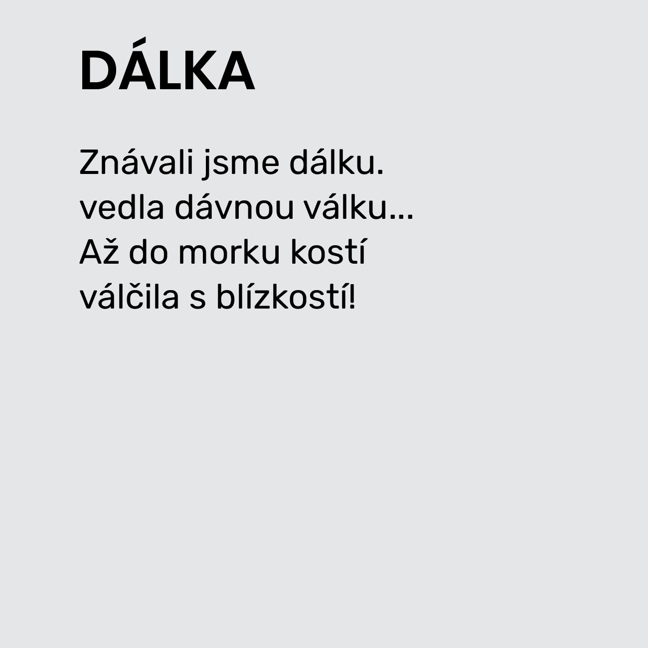 DÁLKA